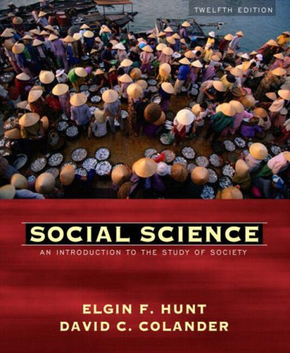 9780205408474: Social Science: An Introduction to the Study of Society (12th Edition)