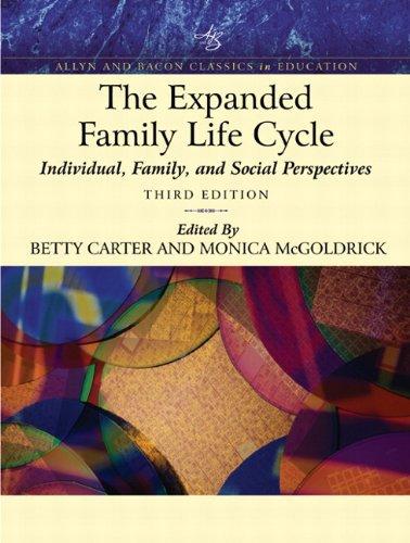 9780205409815: The Expanded Family Life Cycle : Individual, Family, and Social Perspectives (Allyn and Bacon classics in education)