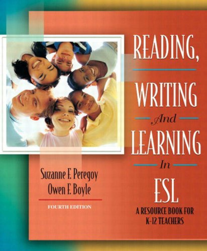 9780205410347: Reading, Writing and Learning in ESL: A Resource Book for K-12 Teachers (4th Edition)
