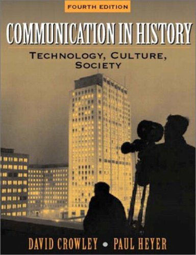 9780205410521: Communication in History: Technology, Culture, Society