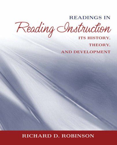 9780205410583: Readings in Reading Instruction: Its History, Theory, and Development