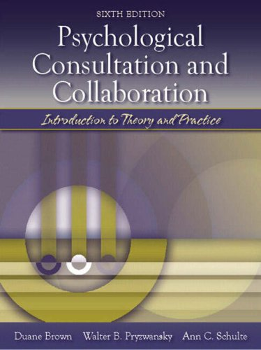 9780205411795: Psychological Consultation and Collaboration: Introduction to Theory and Practice (6th Edition)