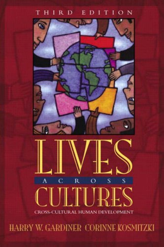 9780205411863: Lives Across Cultures: Cross-Cultural Human Development