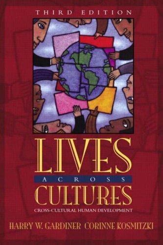9780205411863: Lives Across Cultures: Cross-Cultural Human Development, Third Edition