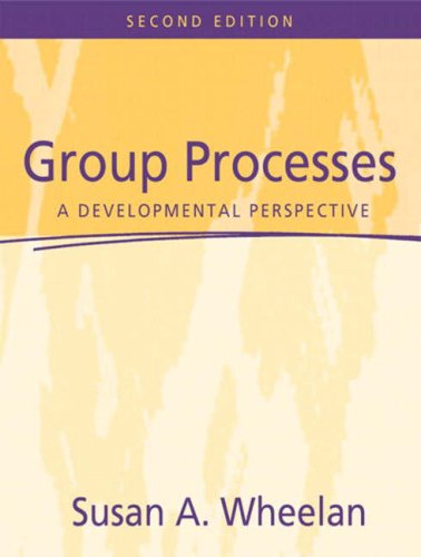 9780205412013: Group Processes: A Developmental Perspective