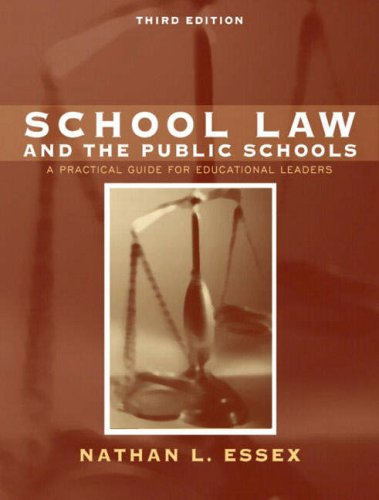 9780205412051: School Law and the Public Schools: A Practical Guide for Educational Leaders (3rd Edition)