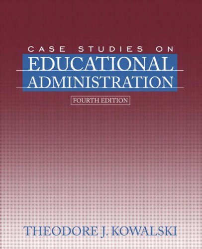 9780205412082: Case Studies on Educational Administration (4th Edition)