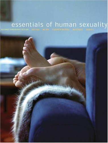 Essentials of Human Sexuality, Second Canadian Edition: Spencer A. Rathus,