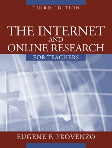 9780205412556: The Internet and Online Research for Teachers (3rd Edition)