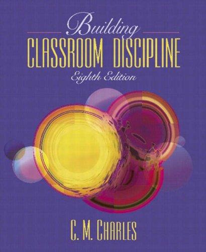 9780205412570: Building Classroom Discipline (8th Edition)