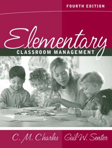 9780205412662: Elementary Classroom Management (4th Edition)