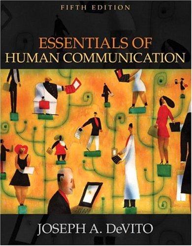 9780205414888: Essentials of Human Communication (5th Edition)