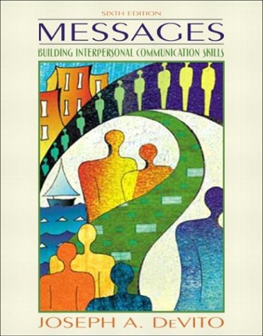9780205414895: Messages: Building Interpersonal Communication Skills (6th Edition)