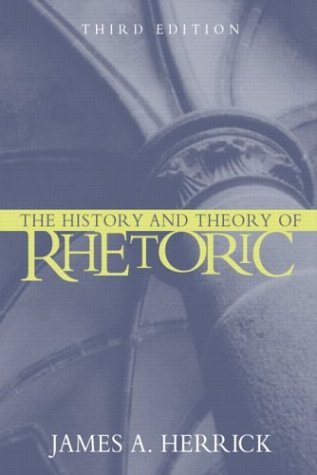 9780205414925: The History and Theory of Rhetoric: An Introduction (3rd Edition)