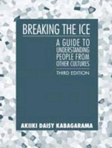 9780205417957: Breaking the Ice: A Guide to Understanding People from Other Cultures (3rd Edition)