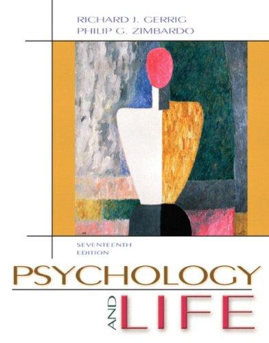 Psychology and Life: Richard Gerrig, Philip