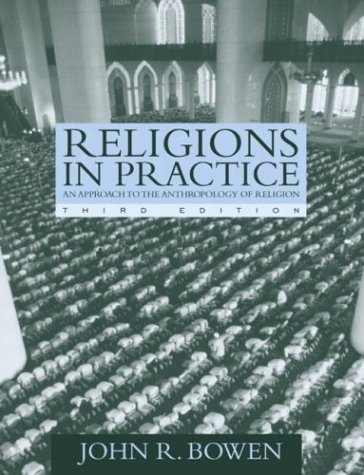 9780205418145: Religions In Practice: An Approach to the Anthropology of Religion (3rd Edition)