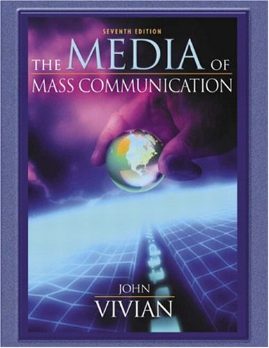 9780205418480: Media of Mass Communication, The (7th Edition)