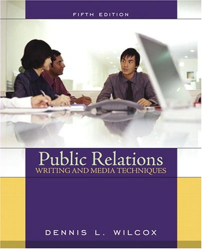 9780205418497: Public Relations Writing and Media Techniques (5th Edition)