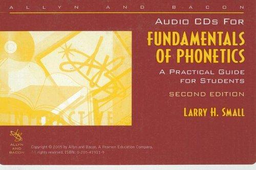 Audio CDs to accompany Fundamentals of Phonetics: Small, Larry H.
