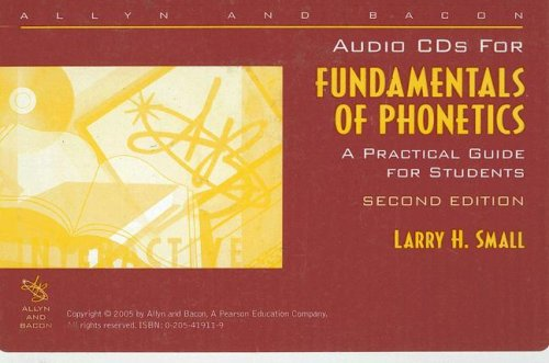 9780205419111: Audio CDs to accompany Fundamentals of Phonetics: A Practical Guide for Students (2nd Edition)