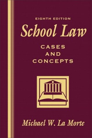 9780205419135: School Law: Cases and Concepts (8th Edition)