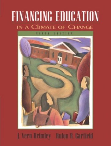 9780205419142: Financing Education in a Climate of Change (9th Edition)