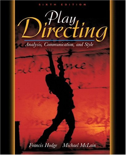 9780205419234: Play Directing: Analysis, Communication, and Style (6th Edition)