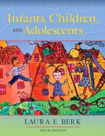 9780205419289: Infants, Children, and Adolescents (5th Edition) (MyDevelopmentLab Series)