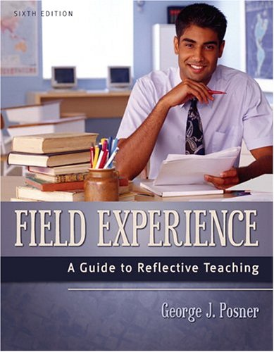 9780205420278: Field Experience: A Guide to Reflective Teaching (6th Edition)