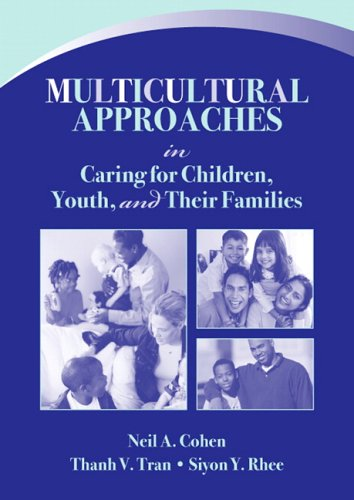 9780205420285: Multicultural Approaches in Caring for Children, Youth, and Their Families