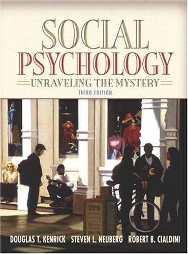 9780205420483: Social Psychology: Unraveling the Mystery