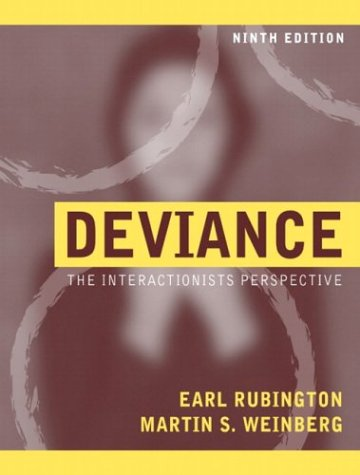 9780205420490: Deviance: The Interactionist Perspective (9th Edition)