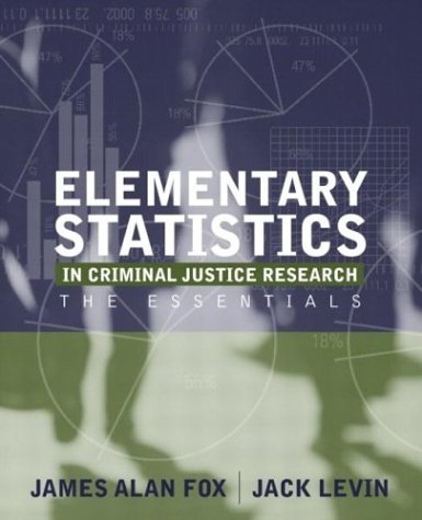 9780205420537: Elementary Statistics in Criminal Justice Research: The Essentials