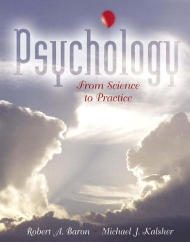 9780205422012: Psychology: From Science to Practice