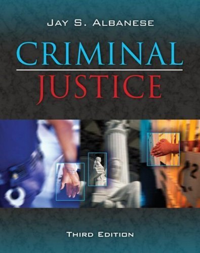 Criminal Justice (3rd Edition): Jay S. Albanese