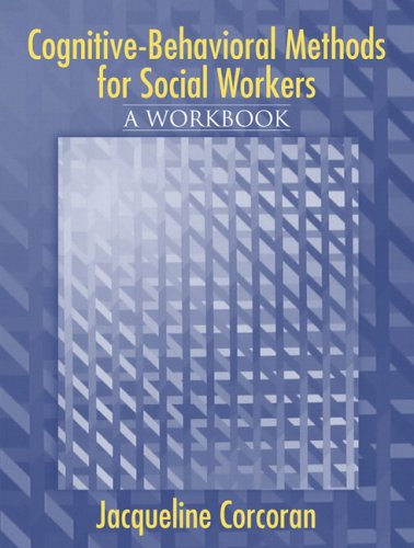 9780205423798: Cognitive-Behavioral Methods: A Workbook for Social Workers