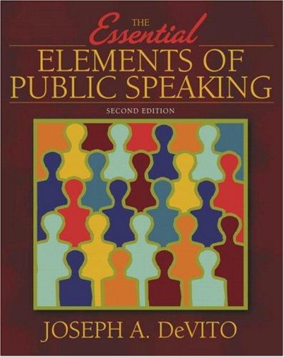 Essential Elements of Public Speaking, The (2nd: Joseph DeVito
