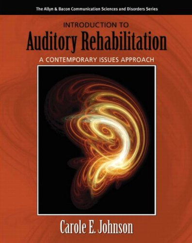 9780205424177: Introduction to Auditory Rehabilitation: A Contemporary Issues Approach (Allyn & Bacon Communication Sciences and Disorders)
