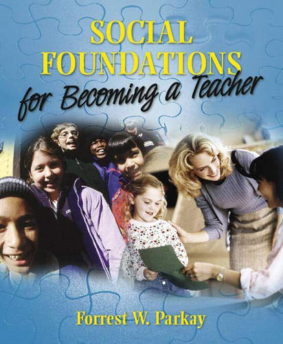 9780205424221: Social Foundations for Becoming a Teacher