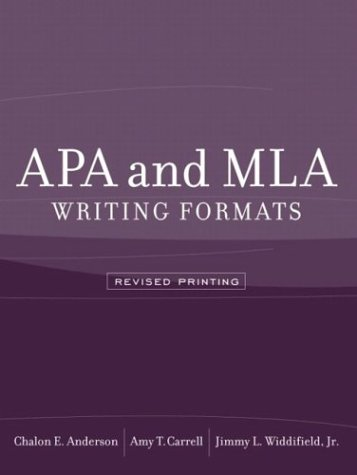 APA and MLA Writing Formats (Revised Printing): Chalon E. Anderson,