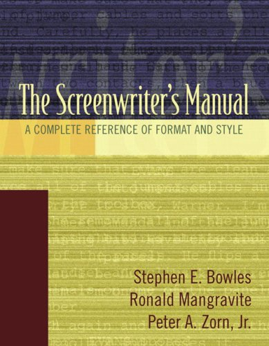 9780205426553: The Screenwriter's Manual: A Complete Reference of Format & Style