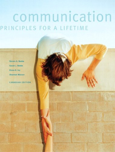 9780205426676: Communication: Principles for a Lifetime, First Canadian Edition