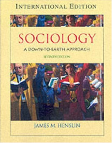 9780205426959: Sociology: A Down-to-Earth Approach: International Edition