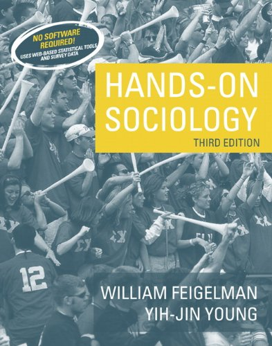 Hands-On Sociology (3rd Edition): Feigelman, William; Young,