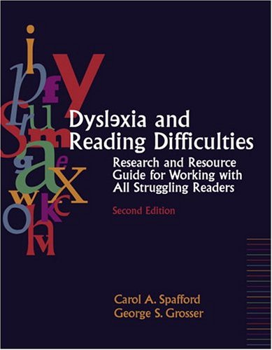 9780205428564: Dyslexia and Reading Difficulties: Research and Resource Guide for Working with All Struggling Readers (2nd Edition)