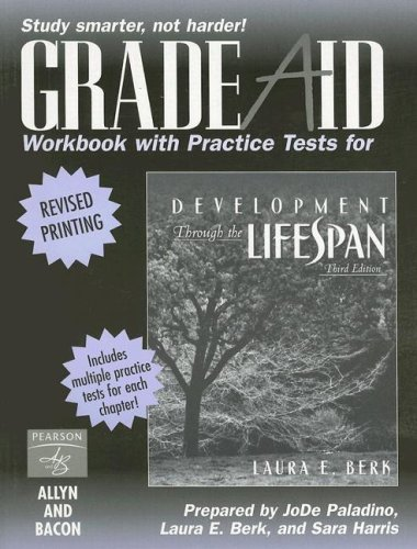 9780205430420: Development Through the Lifespan: Grade Aid Workbook & Practice Tests