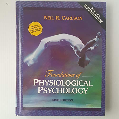9780205430529: Foundations of Physiological Psychology, 6th Edition