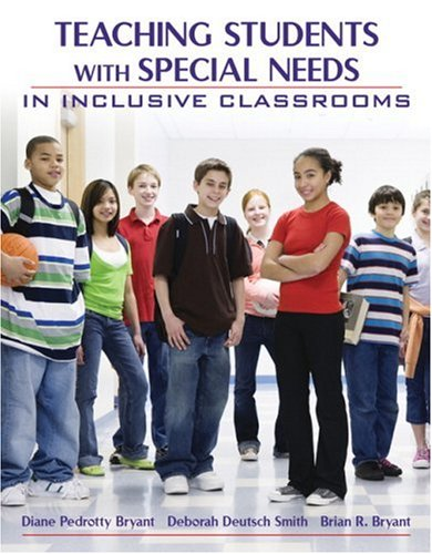 Teaching Students With Special Needs in Inclusive: Bryant, Diane P.;