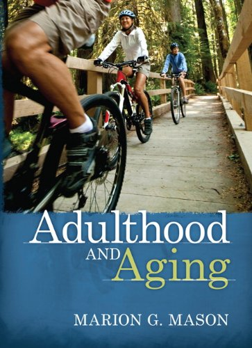 Adulthood and Aging: Mason, Marion G.